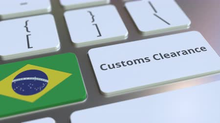 brazil : CUSTOMS CLEARANCE text and flag of Brazil on the buttons on the computer keyboard. Import or export related conceptual 3D animation Stock mozgókép