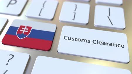 義務 : CUSTOMS CLEARANCE text and flag of Slovakia on the buttons on the computer keyboard. Import or export related conceptual 3D animation