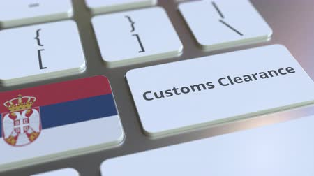 toll : CUSTOMS CLEARANCE text and flag of Serbia on the computer keyboard. Import or export related conceptual 3D animation Stock Footage
