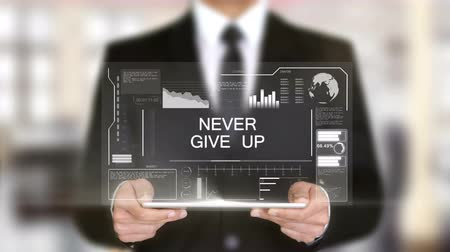 thought : Never Give Up, Businessman with Hologram concept