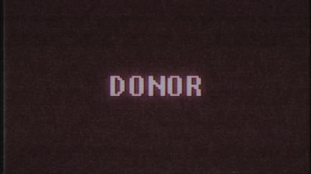 kyberprostor : retro videogame DONOR word text computer tv glitch interference noise screen animation seamless loop New quality universal vintage motion dynamic animated background colorful joyful video