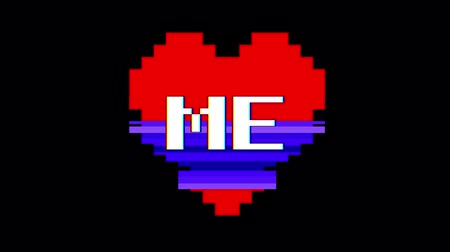 em forma de : pixel heart ME word text glitch interference screen seamless loop animation background new dynamic retro vintage joyful colorful video footage