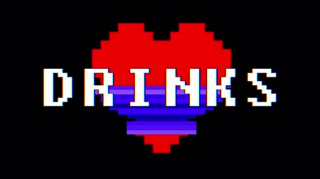 em forma de : pixel heart DRINKS word text glitch interference screen seamless loop animation background new dynamic retro vintage joyful colorful video footage