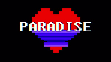 em forma de : pixel heart PARADISE word text glitch interference screen seamless loop animation background new dynamic retro vintage joyful colorful video footage