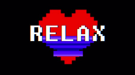 em forma de : pixel heart RELAX word text glitch interference screen seamless loop animation background new dynamic retro vintage joyful colorful video footage