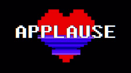 zkreslení : pixel heart APPLAUSE word text glitch interference screen seamless loop animation background new dynamic retro vintage joyful colorful video footage