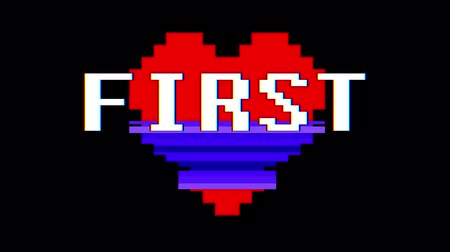 zkreslení : pixel heart FIRST word text glitch interference screen seamless loop animation background new dynamic retro vintage joyful colorful video footage