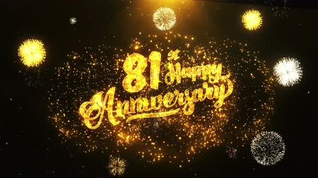 jubileu : 81st Happy Anniversary Text Greeting and Wishes card Made from Glitter Particles From Golden Firework display on Black Night Motion Background. for celebration, party, greeting card, invitation card.