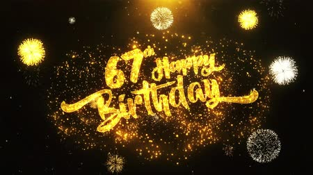 laur : 67th Happy Birthday Text Greeting and Wishes card Made from Glitter Particles From Golden Firework display on Black Night Motion Background. for celebration, party, greeting card, invitation card.