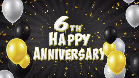 áldás : 6th Happy Anniversary Black Text Appears on Confetti Popper Explosions Falling and Glitter Particles, Colorful Flying Balloons Seamless Loop Animation for Wishes Greeting, Party, Invitation, card.