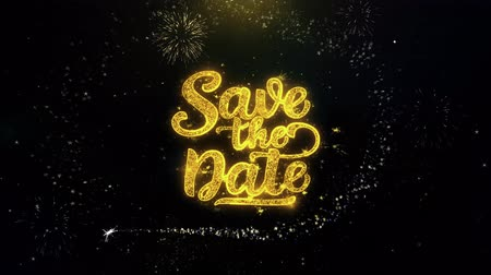 convidar : Save the Date Written Gold Glitter Particles Spark Exploding Fireworks Display 4K . Greeting card, Celebration, Party Invitation, calendar, Gift, Events, Message, Holiday, Wishes Festival .