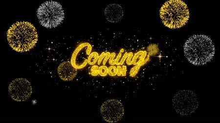soon : Coming Soon Golden Greeting Text Appearance Blinking Particles with Golden Fireworks Display 4K for Greeting card, Celebration, Invitation, calendar, Gift, Events, Message, Holiday, Wishes .