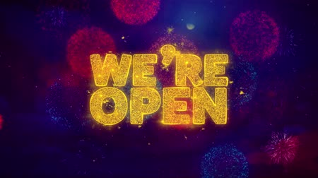 invite : We Are Open Greeting Text with Particles and Sparks Colored Bokeh Fireworks Display 4K. for Greeting card, Celebration, Party Invitation, calendar, Gift, Events, Message, Holiday, Wishes .