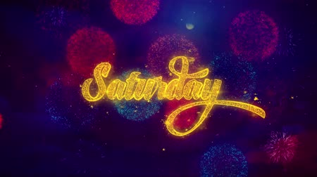 číslo : Saturday Greeting Text with Particles and Sparks Colored Bokeh Fireworks Display 4K. for Greeting card, Celebration, Party Invitation, calendar, Gift, Events, Message, Holiday, Wishes .