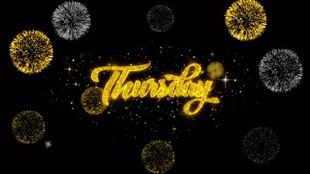 quinta feira : Thursday Golden Greeting Text Appearance Blinking Particles with Golden Fireworks Display 4K for Greeting card, Celebration, Invitation, calendar, Gift, Events, Message, Holiday, Wishes .