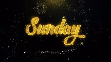 calligraphic : Sunday Written Gold Glitter Particles Spark Exploding Fireworks Display 4K . Greeting card, Celebration, Party Invitation, calendar, Gift, Events, Message, Holiday, Wishes Festival