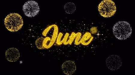 mángorlógép : June Golden Greeting Text Appearance Blinking Particles with Golden Fireworks Display 4K for Greeting card, Celebration, Invitation, calendar, Gift, Events, Message, Holiday, Wishes . Stock mozgókép