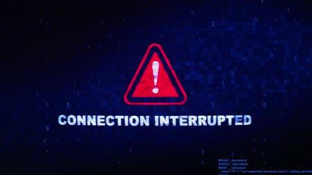 восклицание : Connection Interrupted Text Digital Noise Glitch Effect Tv Screen Loop Background. Login and Password With System Error Security ,Hacking Alert , Cyber Crime Attack Computer Error Distortion Message .