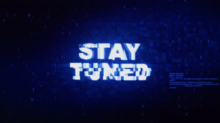 tuned : Stay Tuned Text Digital Noise Twitch and Glitch Effect Tv Screen Loop Animation Background. Login and Password Retro VHS Vintage and Pixel Distortion Glitches Computer Error Message. Stock Footage
