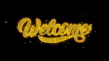 Войти : Welcome Typography Written with Golden Particles Sparks Fireworks Display 4K. Greeting card, Celebration, Party Invitation, calendar, Gift, Events, Message, Holiday, Wishes Festival