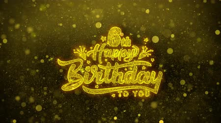 慶典 : 6th Happy Birthday Greetings card Abstract Blinking Golden Sparkles Glitter Firework Particle Looped Background. Gift, card, Invitation, Celebration, Events, Message, Holiday, Festival