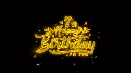 sete : 7th Happy Birthday Typography Written with Golden Particles Sparks Fireworks Display 4K. Greeting card, Celebration, Party Invitation, calendar, Gift, Events, Message, Holiday, Wishes Festival
