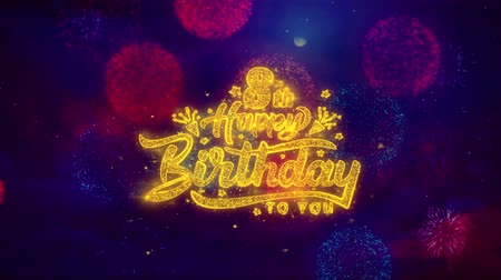 eight : 8th Happy Birthday Greeting Text with Particles and Sparks Colored Bokeh Fireworks Display 4K. for Greeting card, Celebration, Party Invitation, calendar, Gift, Events, Message, Holiday, Wishes.