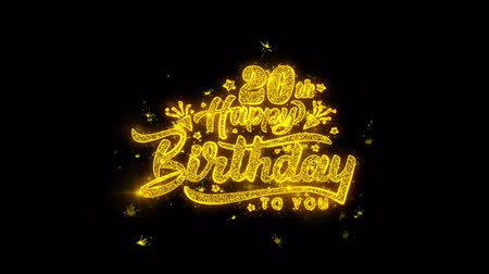 escrito : 20th Happy Birthday Typography Written with Golden Particles Sparks Fireworks Display 4K. Greeting card, Celebration, Party Invitation, calendar, Gift, Events, Message, Holiday, Wishes Festival