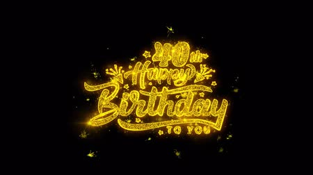 čtyřicátá léta : 40th Happy Birthday Typography Written with Golden Particles Sparks Fireworks Display 4K. Greeting card, Celebration, Party Invitation, calendar, Gift, Events, Message, Holiday, Wishes Festival