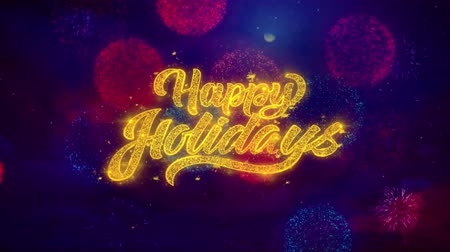 caligrafia : Happy Holidays Greeting Text with Particles and Sparks Colored Bokeh Fireworks Display 4K. for Greeting card, Celebration, Party Invitation, calendar, Gift, Events, Message, Holiday, Wishes.