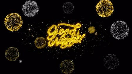 ágynemű : Good Night Golden Greeting Text Appearance Blinking Particles with Golden Fireworks Display 4K for Greeting card, Celebration, Invitation, calendar, Gift, Events, Message, Holiday, Wishes .