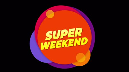 detailhandel : Super Weekend Flat Style Banner Sticker Colorful Label Popup Promotional Animation. Sale, Discounts, Deals, Special Offers. Green Screen and Alpha Matte