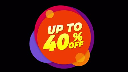 hoje : Up To 40% Percent Off Flat Style Banner Sticker Colorful Label Popup Promotional Animation. Sale, Discounts, Deals, Special Offers. Green Screen and Alpha Matte