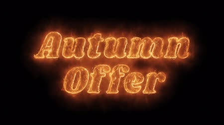 autumn discounts : Autumn Offer Word Hot Animated Burning Realistic Fire Flame and Smoke Seamlessly loop Animation on Isolated Black Background. Fire Word, Fire Text, Flame word, Flame Text, Burning Word, Burning Text. Stock Footage