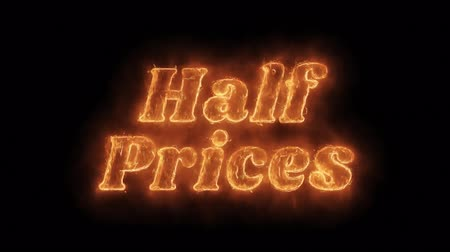 price reduction : Half Prices Word Hot Animated Burning Realistic Fire Flame and Smoke Seamlessly loop Animation on Isolated Black Background. Fire Word, Fire Text, Flame word, Flame Text, Burning Word, Burning Text.
