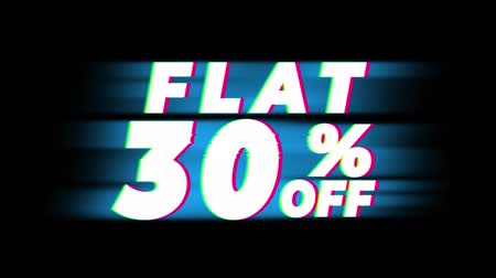 hoje : Flat 30 % Percent Off Text Glitch Effect Promotion Advertisement Loop Background. Price Tag, Sale, Discounts, Deals, Special Offers, Green Screen and Alpha Matte Stock Footage