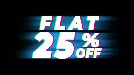 hoje : Flat 25% Percent Off Text Glitch Effect Promotion Advertisement Loop Background. Price Tag, Sale, Discounts, Deals, Special Offers, Green Screen and Alpha Matte