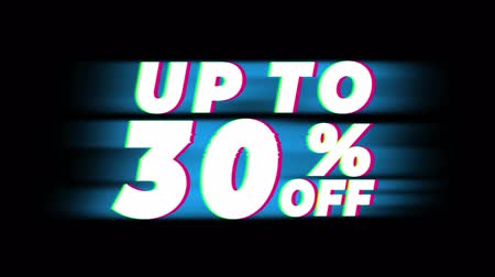 hoje : Up To 30 % Percent Off Text Glitch Effect Promotion Advertisement Loop Background. Price Tag, Sale, Discounts, Deals, Special Offers, Green Screen and Alpha Matte