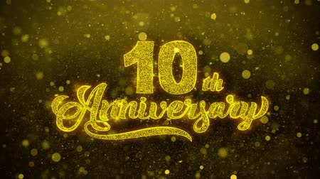 si přeje : 10th Happy Anniversary Golden Greeting Text Appearance Blinking Particles with Golden Fireworks Display 4K for Greeting card, Celebration, Invitation, Gift, Events, Message, Holiday, Wishes .