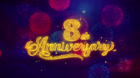 zaproszenie : 8th Happy Anniversary Greeting Text with Particles and Sparks Colored Bokeh Fireworks Display 4K. for Greeting card, Celebration, Party Invitation, calendar, Gift, Events, Message, Holiday, Wishes.