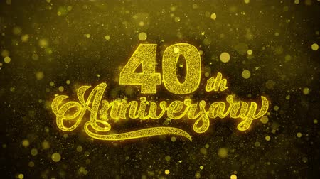 si přeje : 40th Happy Anniversary Golden Greeting Text Appearance Blinking Particles with Golden Fireworks Display 4K for Greeting card, Celebration, Invitation, calendar, Gift, Events, Message, Holiday, Wishes . Dostupné videozáznamy