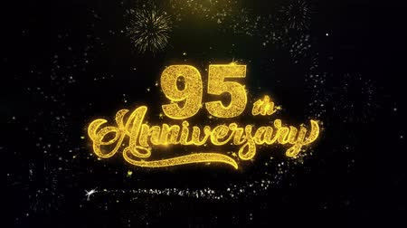 th : 95th Happy Anniversary Written Gold Glitter Particles Spark Exploding Fireworks Display 4K . Greeting card, Celebration, Party Invitation, calendar, Gift, Events, Message, Holiday, Wishes Festival
