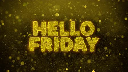 金曜日 : Hello Friday Text Golden Glitter Glowing Lights Shine Particles. Sale, Discount Price, Off Deals, Offer promotion offer percent discount ads 4K Loop Animation.