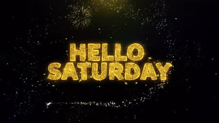 domingo : Hello Saturday Text on Gold Glitter Particles Spark Exploding Fireworks Display. Sale, Discount Price, Off Deals, Offer Promotion Offer Percent Discount ads 4K Loop Animation. Stock Footage