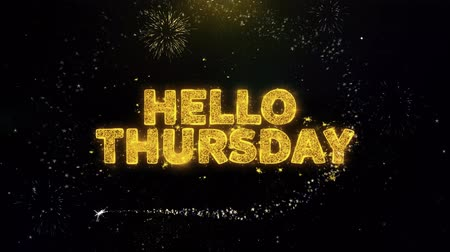 úterý : Hello Thursday Text on Gold Glitter Particles Spark Exploding Fireworks Display. Sale, Discount Price, Off Deals, Offer Promotion Offer Percent Discount ads 4K Loop Animation. Dostupné videozáznamy