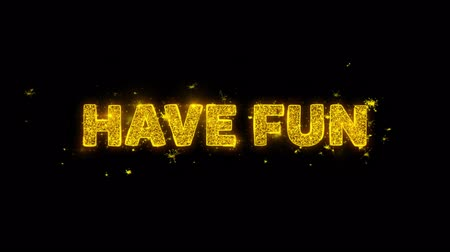 inkoop : Have Fun Text Sparks Glitter Particles on Black Background. Verkoop, kortingsprijs, korting aanbiedingen, aanbieding promotie aanbieding procent korting advertenties 4K Loop Animation. Stockvideo