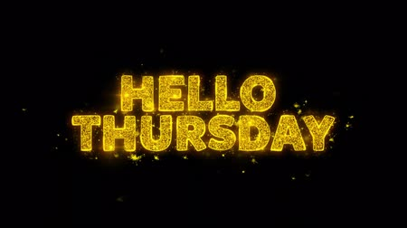 quinta feira : Hello Thursday Text Sparks Glitter Particles on Black Background. Sale, Discount Price, Off Deals, Offer promotion offer percent discount ads 4K Loop Animation.