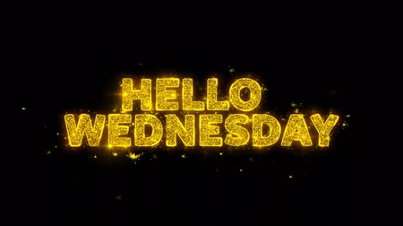 nesnel : Hello Wednesday Text Sparks Glitter Particles on Black Background. Sale, Discount Price, Off Deals, Offer promotion offer percent discount ads 4K Loop Animation.