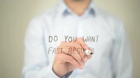 demanda : Do You Want Fast Results, Man writing on transparent screen