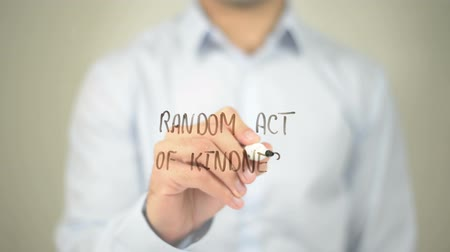 gentleness : Random Act Of Kindness , man writing on transparent screen Stock Footage